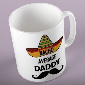 Nacho Average Daddy
